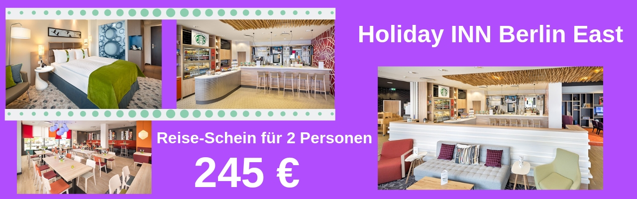 Holiday INN Berlin East Reiseschein