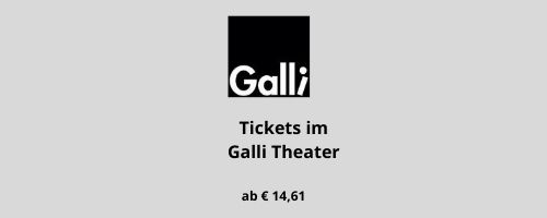 Galli Theater Tickets Berlin